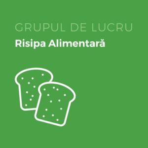Grup de Lucru_Risipa Alimentara