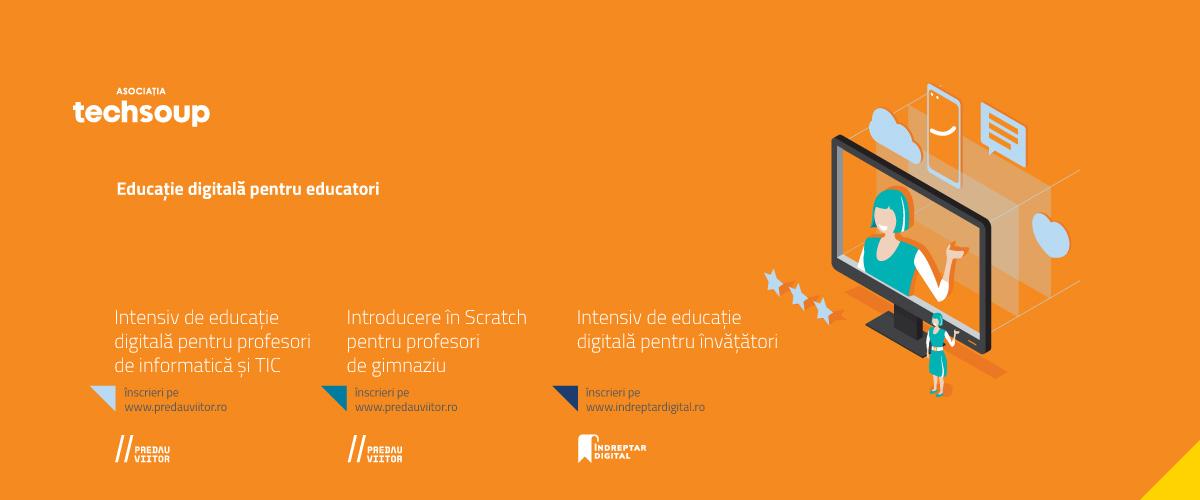 Asociația Techsoup invită profesorii din țară să se înscrie la noile cursuri online gratuite de educație digitală și programare vizuală