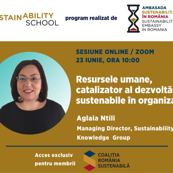 Sustainability School #5 – Resursele umane, catalizator al dezvoltarii sustenabile in organizatii