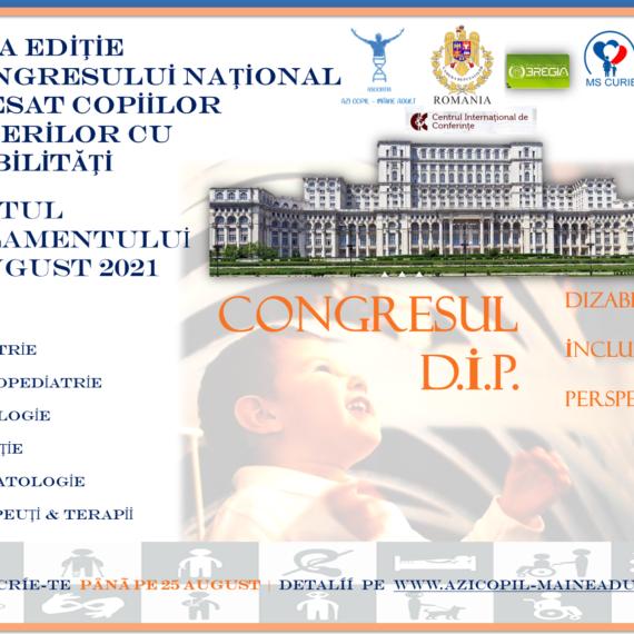 Primul congres național multidisciplinar dedicat  susţinerii copiilor şi tinerilor cu dizabilităţi din România
