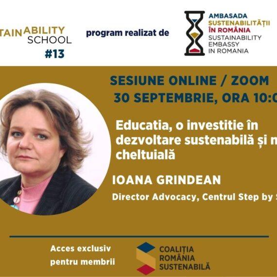 Sustainability School #13: Educatia, o investitie in dezvoltare sustenabila, si nu o cheltuiala